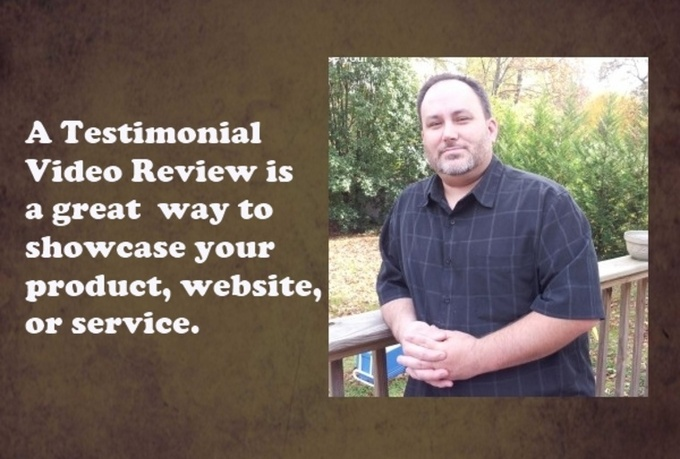 make a  Video Testimonial for Website or Product